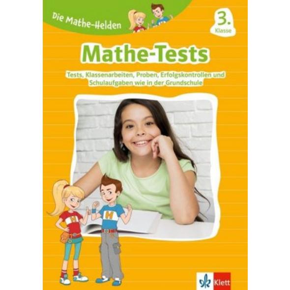 Die Mathe-Helden: Mathe-Tests 3. Klasse