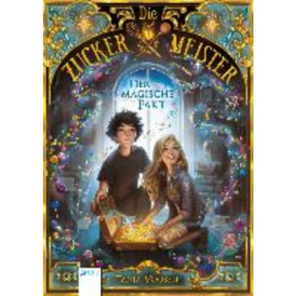 Die Zuckermeister  1 . Der magische Pakt