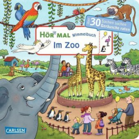Hör mal  Soundbuch : Wimmelbuch: Im Zoo