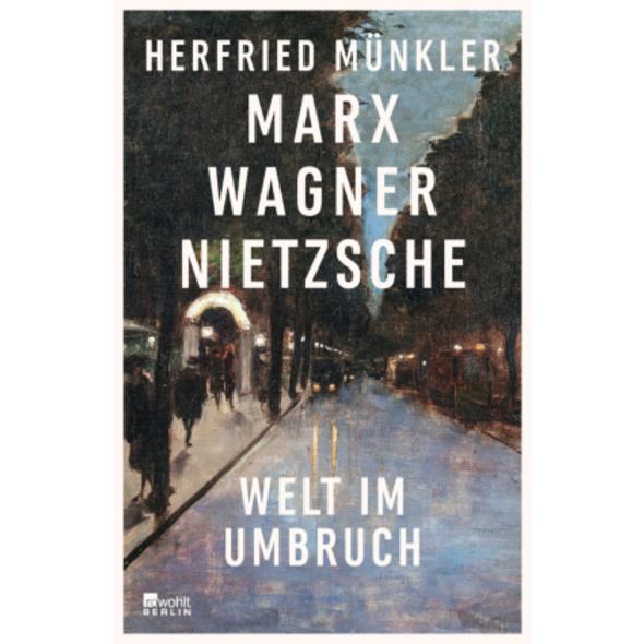 Marx, Wagner, Nietzsche