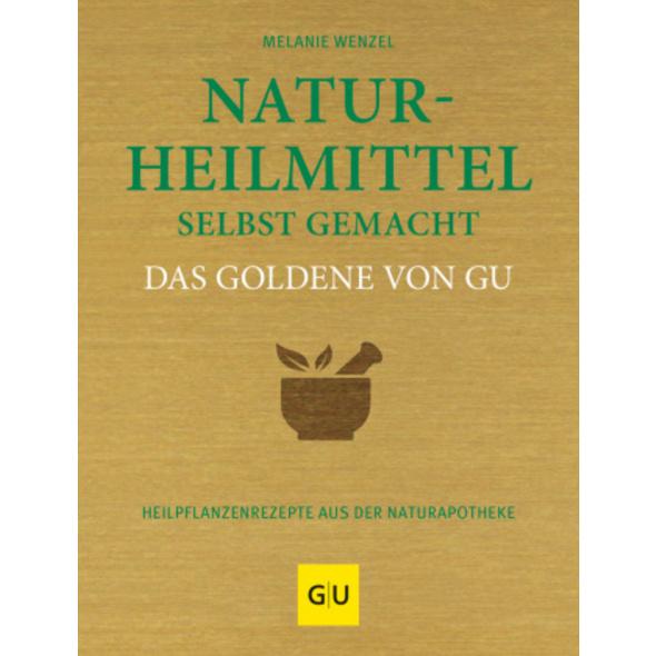 Naturheilmittel selbstgemacht Das Goldene von GU