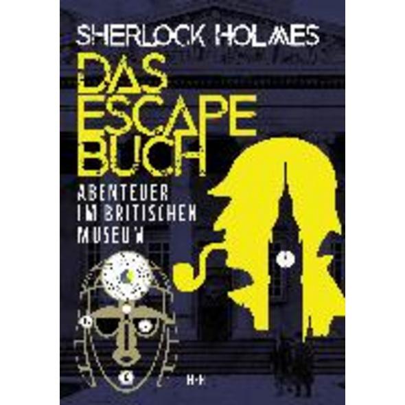 Sherlock Holmes - Das Escape Buch 2
